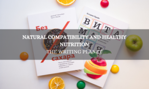 Natural Compatibility and Healthy Nutrition