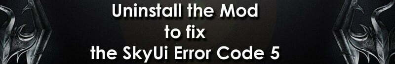 [100% SOLVED] How to Fix Skyui Error Code 5 : Step by Step
